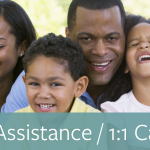 Family Assistance / 1:1 Case Management